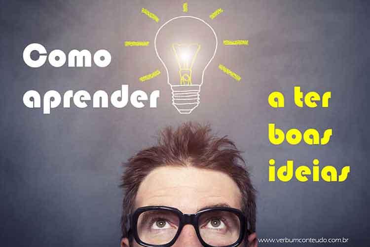Como aprender a ter boas ideias