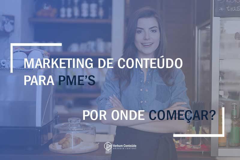 Marketing de Conteúdo para PME's | Por onde começar?